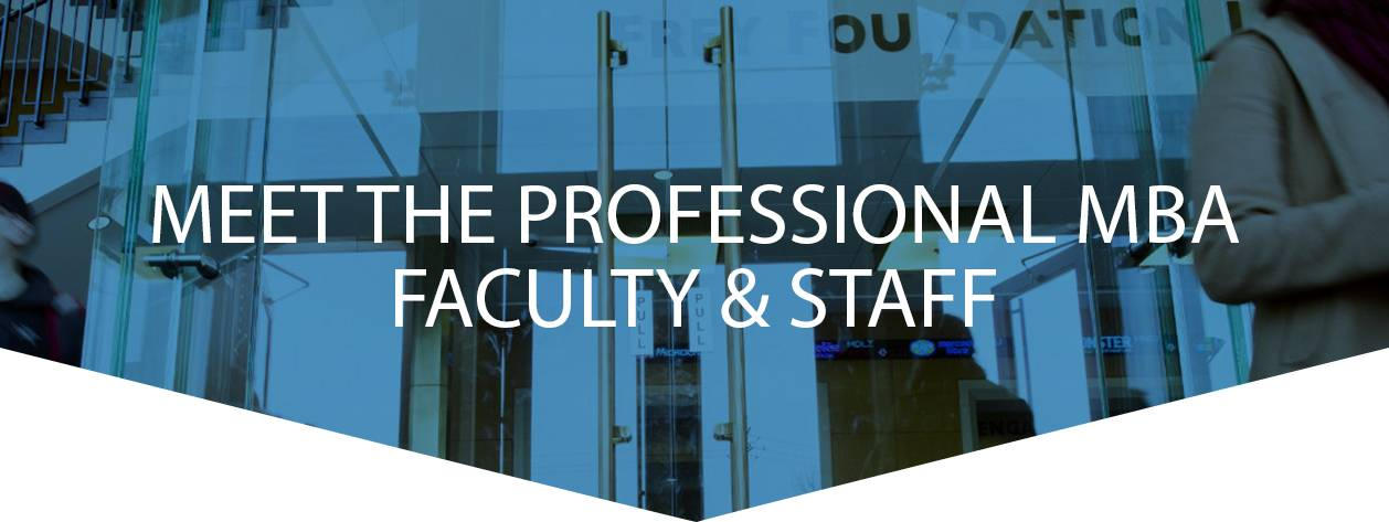 Meet the Professional MBA Faculty